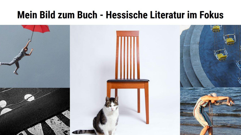 Mein Bild zum Buch - Hessische Literatur im Fokus