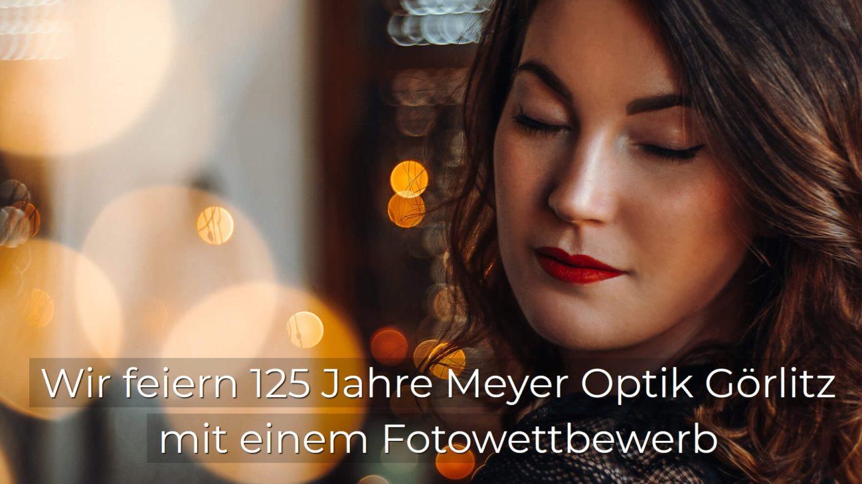 125 Jahre Meyer Optik Görlitz