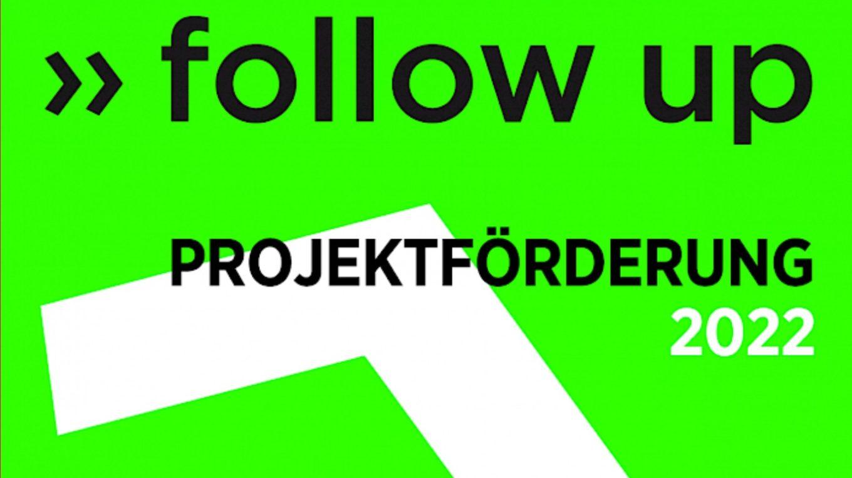 follow up Projektförderung